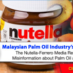 Malaysian Palm Oil Industry: Our Stand On The  Nutella Ferrero Report and  Misinformation about Palm Oil and Cancer